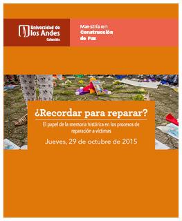 ¿Recordar para reparar? El papel de la memoria histórica en los procesos de reparación a víctimas