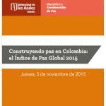 Construyendo paz en Colombia: el Índice de Paz Global 2015