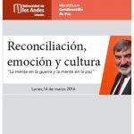 Reconciliación, Emoción y Cultura en la transición hacia la paz