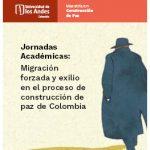 Jornadas Académicas: Migración forzada y exilio