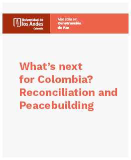 What's next for Colombia? Reconciliation and Peacebuilding