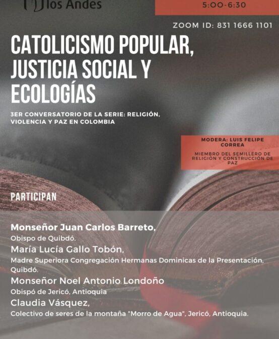 Catolicismo popular, justicia social y ecologías